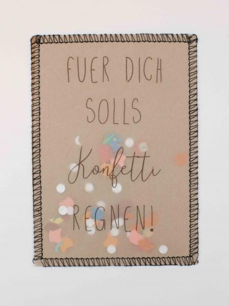 Fuer Dich solls Konfetti regnen! statement Postkarte handmade handgefertigt